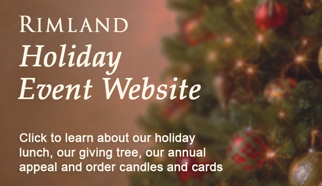 Rimland Holiday Event Website to learn about holiday events and order cards and candles